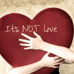 It's NOT Love